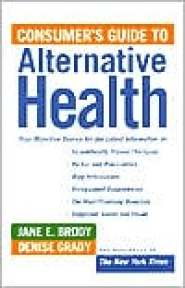 New York Times Guide to Alternative Health  by Jane Brody
