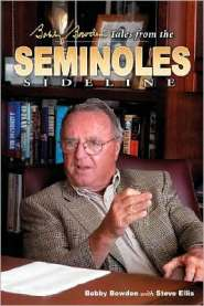 Bobby Bowden's Tales from the Seminoles Sidelines by Bobby Bowden