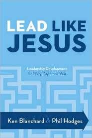 Lead Like Jesus  by Ken Blanchard