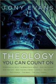 Theology You Can Count On  by Tony Evans