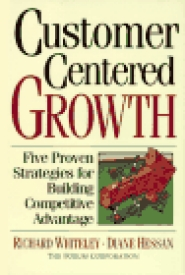 Customer Centered Growth by Richard Whiteley