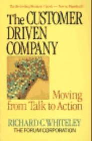 The Customer Driven Company by Richard Whiteley