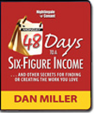 48 Days to a Six-Figure Income by Dan Miller
