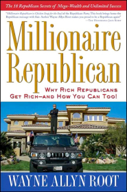 Millioanaire Republican by Wayne Allyn Root