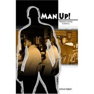 Man Up by Steve Perry