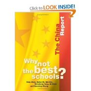 Why Not the Best Schools?: the China Report  by Yong Zhao Ph.D.