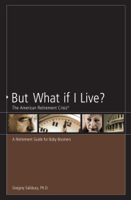 But What If I Live? by Dr. Greg Salsbury