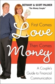 First Comes Love Them Comes Money by The Money Couple