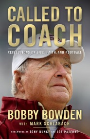 Called to Coach by Bobby Bowden