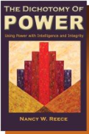 The Dichotomy of POWER by Nancy Reece