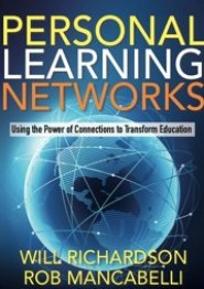 Personal Learning Networks by Will Richardson