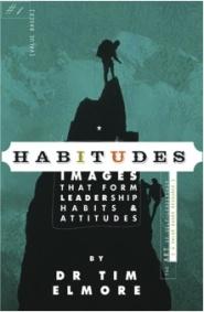 Habitudes 1 by Tim Elmore