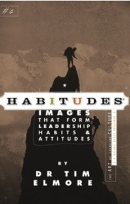 Habitudes 4 by Tim Elmore