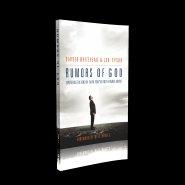 Rumors of God: Experience the Kind of Faith You´ve Only Heard About by Jon Tyson