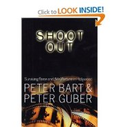 Shoot Out: Surviving Fame and Misfortune in Hollywood by Peter Guber
