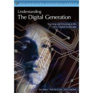 Understanding The Digital Generation by Ian Jukes