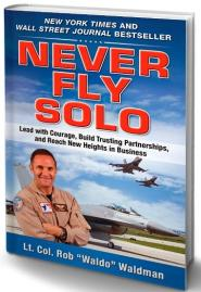 Never Fly Solo by Waldo Waldman