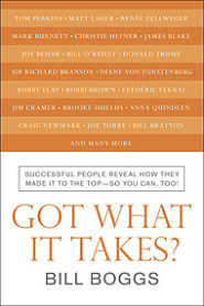 Got What It Takes? by Bill Boggs