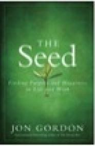 The Seed by Jon Gordon