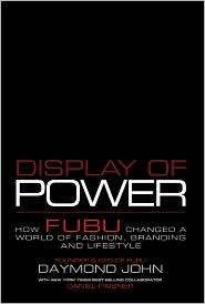 Display of Power by Daymond John