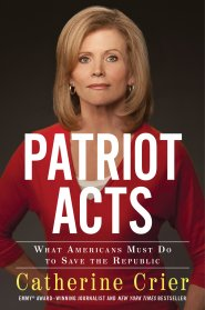 Patriot Acts by Catherine Crier