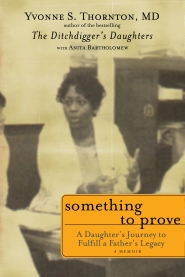 Something To Prove by Dr. Yvonne S. Thornton MD