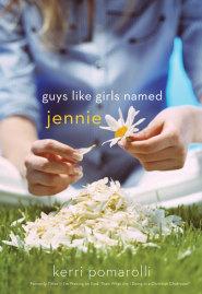 Guys Like Girls Named Jennie by Kerri Pomarolli