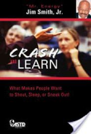Crash and Learn by Jim Smith Jr