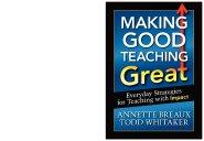Making Good Teaching Great by Annette Breaux