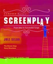 Gardner's Guide to Screenplay by GA Gardner, Ph.D.