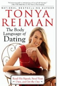 The Body Language of Dating by Tonya Reiman