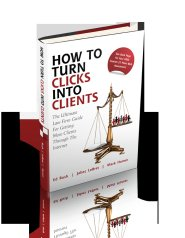 How to Turn Clicks into Clients by Ed Rush