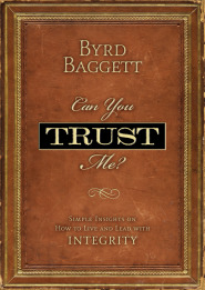 Can You Trust Me by Byrd Baggett CSP