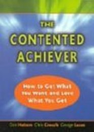 Contended Achiever by George Lucas PhD