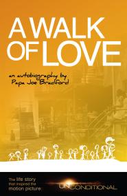 A Walk of Love by Papa Joe Bradford