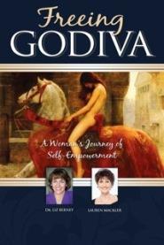 Freeing Godiva by Liz Berney