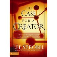 Case for a creator by Lee Strobel