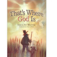 Thats Where God Is by Lee Strobel