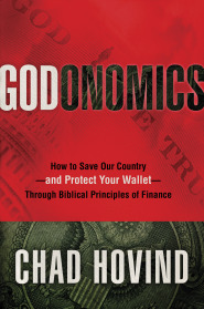 Godnomics by Chad Hovind