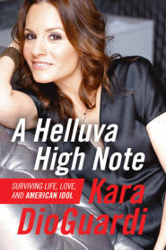 A Helluva a High Note by Kara DioGuardi