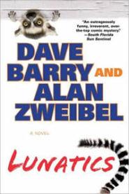 Lunatics by Dave Barry