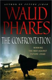 The Confrontation by Dr. Walid Phares