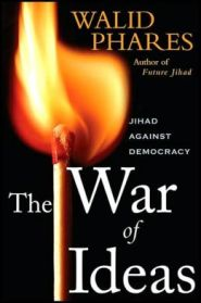 The War of Ideas by Dr. Walid Phares