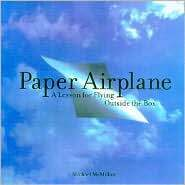 Paper Airplane by Michael McMillan