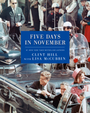 Five Days in November: https://bulkbooks.com/products/five-days-in-november by Clint Hill and Lisa McCubbin