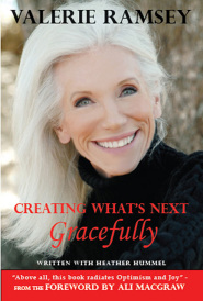 Creating What's Next Gracefully by Valerie Ramsey