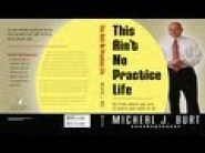 This Ain't No Practice Life by Micheal Burt