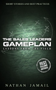 The Sales Leaders Gameplan by Nathan Jamail