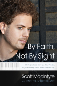 By Faith, Not By Sight by Scott MacIntyre