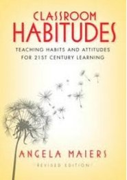 Classroom Habitudes by Angela Maiers